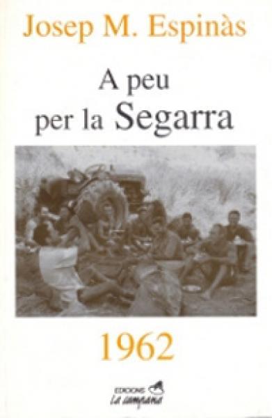 A l'edició del 2000 publicada per La Campana, el títol del llibre passa a ser A peu per la Segarra -