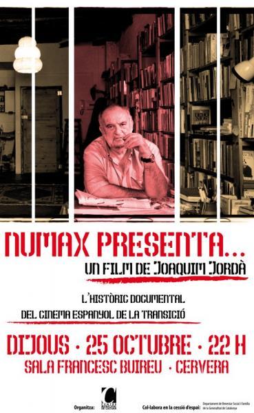 cartell Filmoteca: Numax Presenta... (1979—1980), Joaquim Jordà. Un documental català de la transició - Cervera