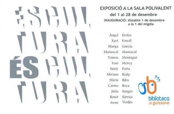 cartell exposició col·lectiva Escultura és cultura - guissona