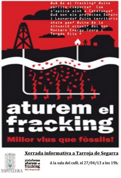cartell xerrada ATUREM EL FRACKING - Tarroja de Segarra