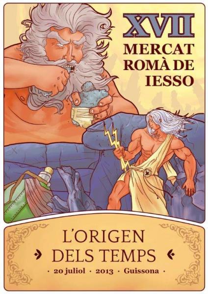 18.05.2013 Cartell de la 17ena edició del  Mercat Romà a Guissona  Guissona -  Ajuntament Guissona