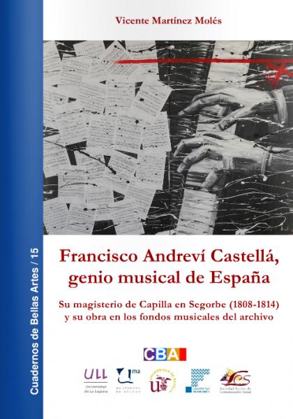 Portada de llibre Francisco Andreví Castellá, genio musical de España -