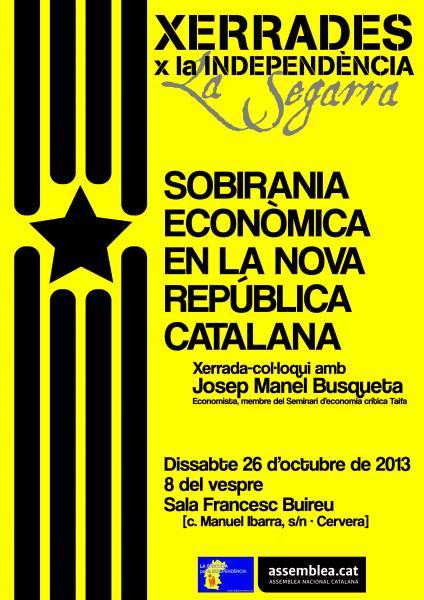 cartell xerrada 'La Sobirania econòmica en la nova República Catalana'