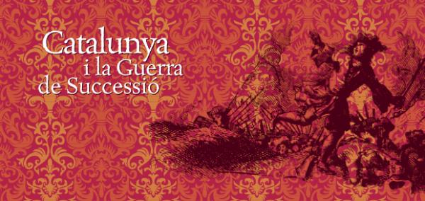 cartell exposició Catalunya i la Guerra de Successió