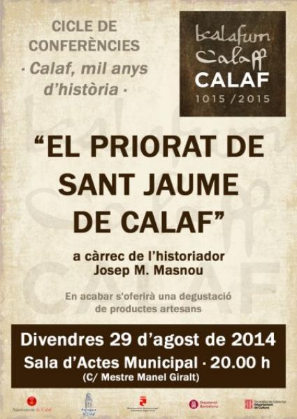 cartell Xerrada dins de cicle Calaf Mil anys d'història: ''El Priorat de Sant Jaume de Calaf'' -