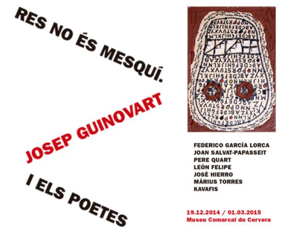 cartell Inauguració de l'exposició 'Res no és mesquí. Josep Guinovart i els poetes'