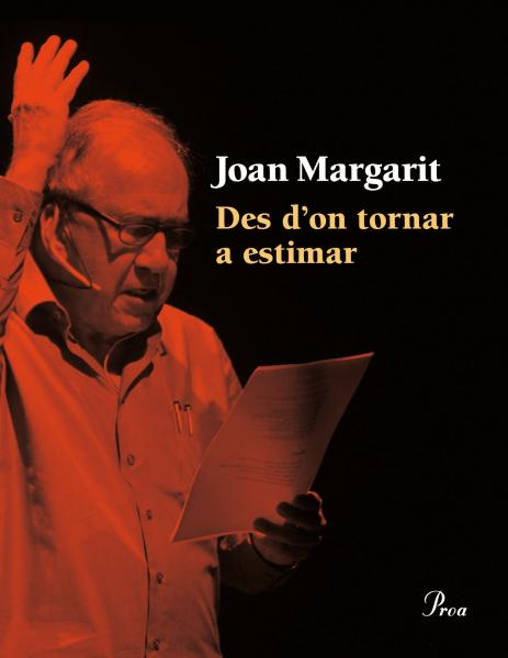 Des d'on tornar a estimar llibre de poesia de Joan Margarit -