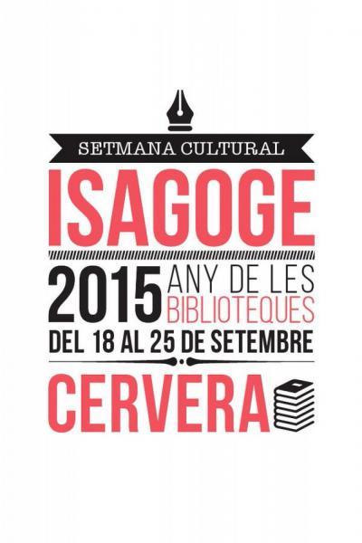 cartell Isagoge 2015 Foto: Paeria Cervera - Cervera