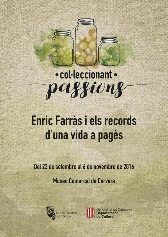 cartell Exposició Col·leccionant passions.  Enric Farràs
