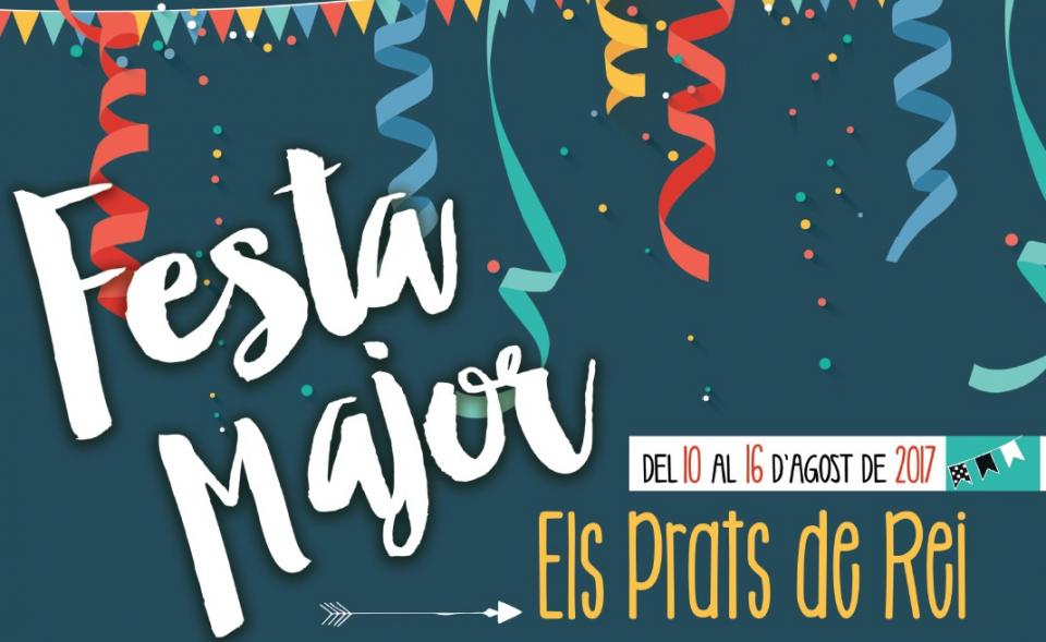 cartell Festa Major dels Prats De Rei 2017
