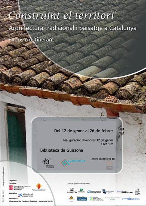 Exposició 'Construint el territori. Arquitectura tradicional i paisatge a Catalunya' - Guissona