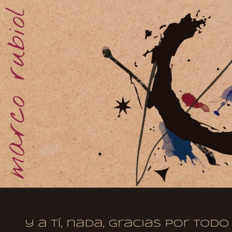Y a ti, nada, gracias por todo , disc debut de Marco Rubiol - Calaf
