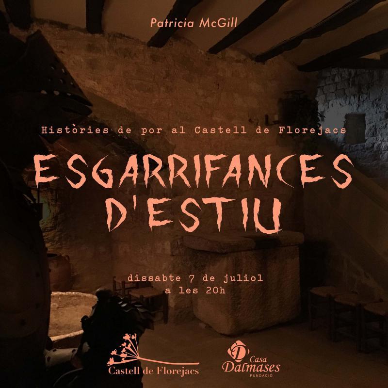 Esgarrifances d'Estiu, Històries de por al Castell de Florejacs