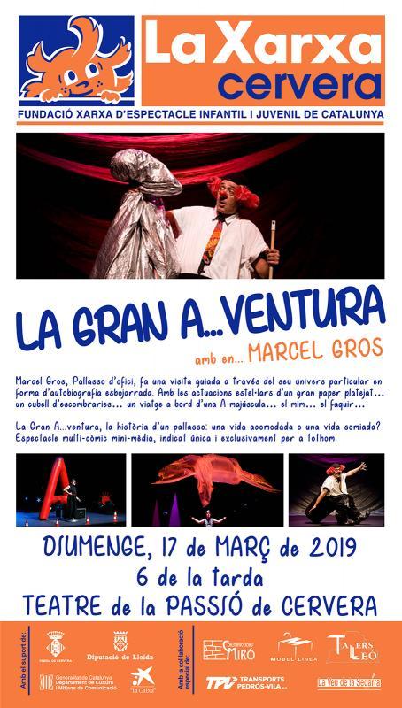 Teatre 'La gran A..ventura' amb Marcel Gros