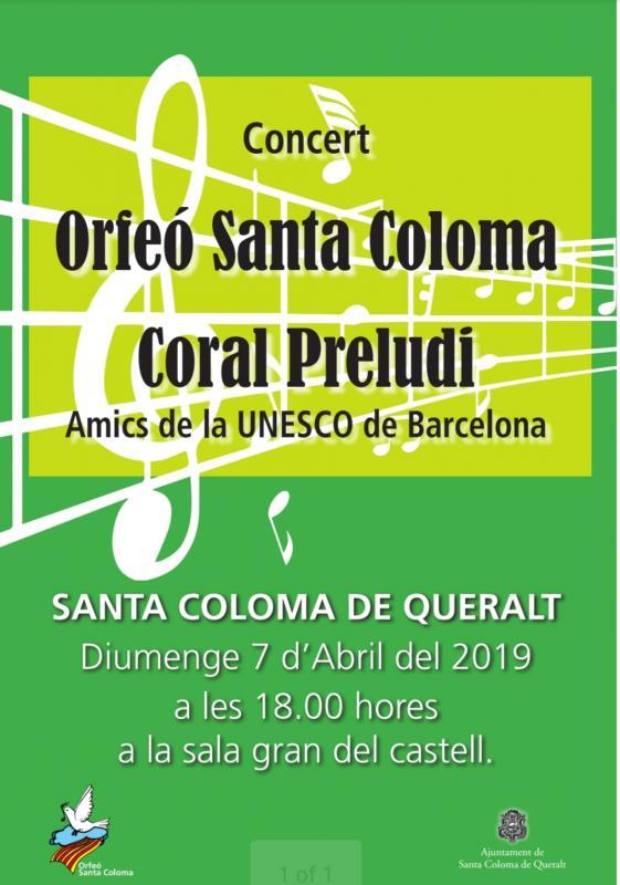 Concert de l'Orfeó de Santa Coloma i el Cor Preludi dels Amics de la Unesco de Barcelona