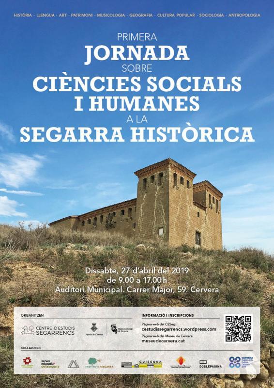 1a Jornada sobre Ciències Socials i Humanes a la Segarra Històrica