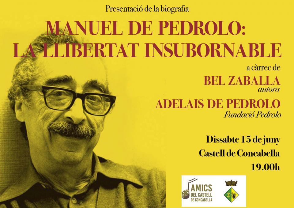 Presentació del llibre 'Manuel de Pedrolo. La llibertat insubornable'