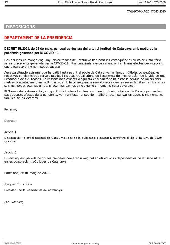 Decret de dol oficial a Catalunya fins al 5 de juny -