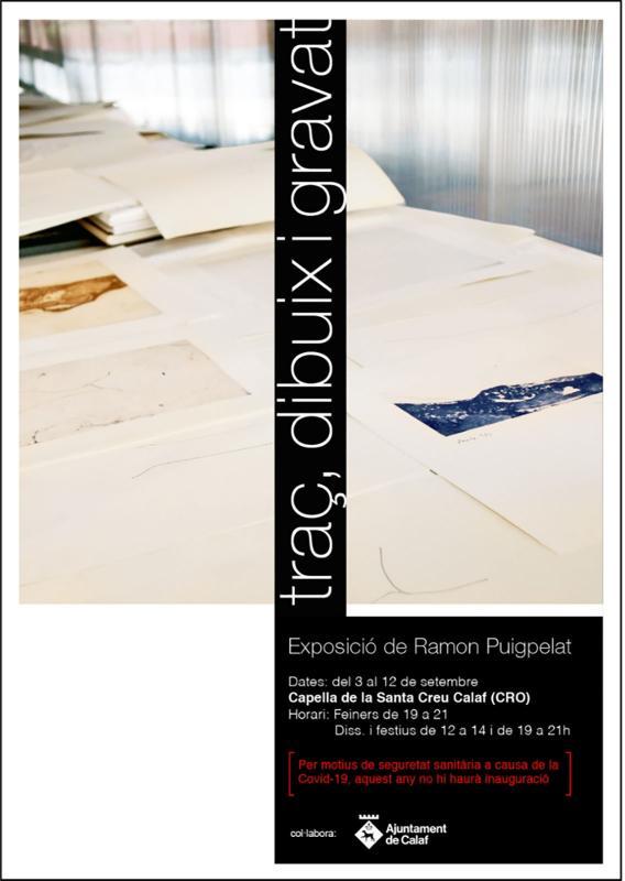 Exposició Traç, dibuix i gravat de Ramon Puigpelat - Calaf