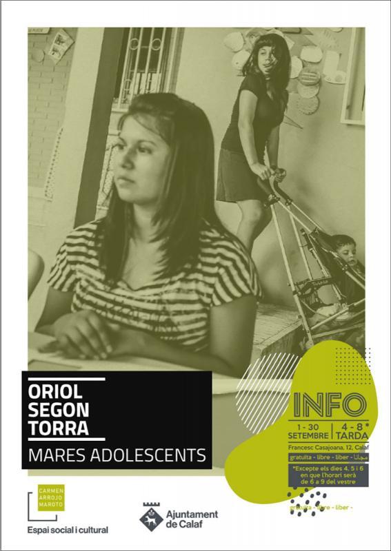 Exposició Mares adolescents d'Oriol Segon Torra. - Calaf