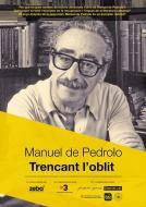cartell Estrena documental 'Manuel de Pedrolo, Trencant l'oblit'