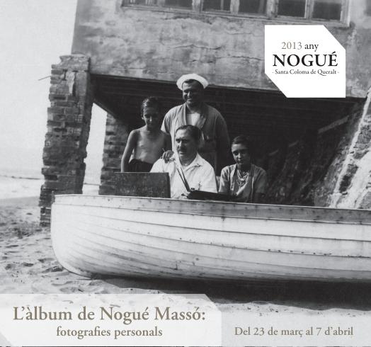 cartell  Exposició: L'àlbum de Nogué Massó: fotografies personals