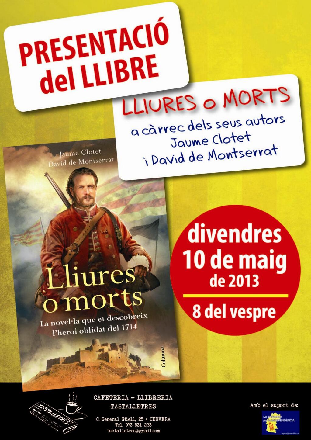 cartell presentació de la novel·la LLIURES O MORTS