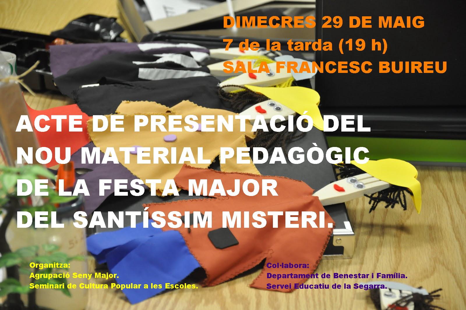 cartell Presentació del nou material pedagògic del Seminari de Cultura Popular a les escoles dedicat a la Festa Major del Santíssim Misteri.