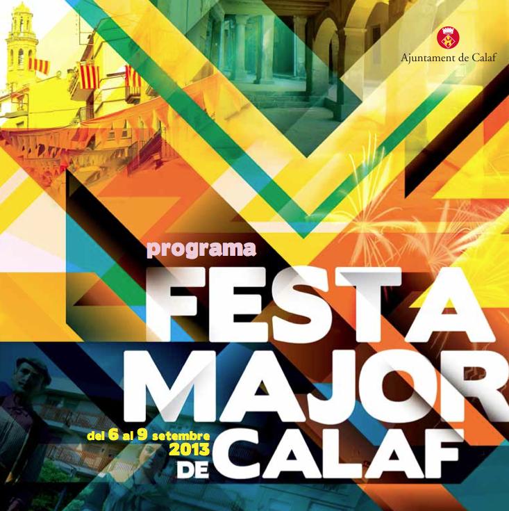 cartell Festa major Calaf 2013