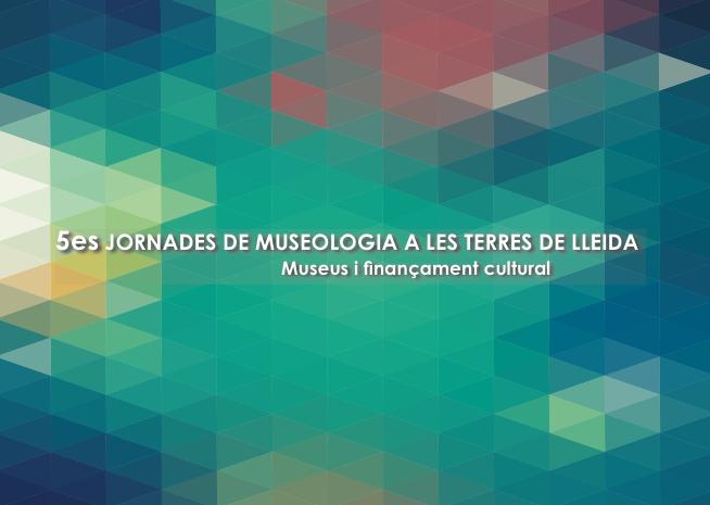 cartell 5es Jornades de Museologia de les Terres de Lleida