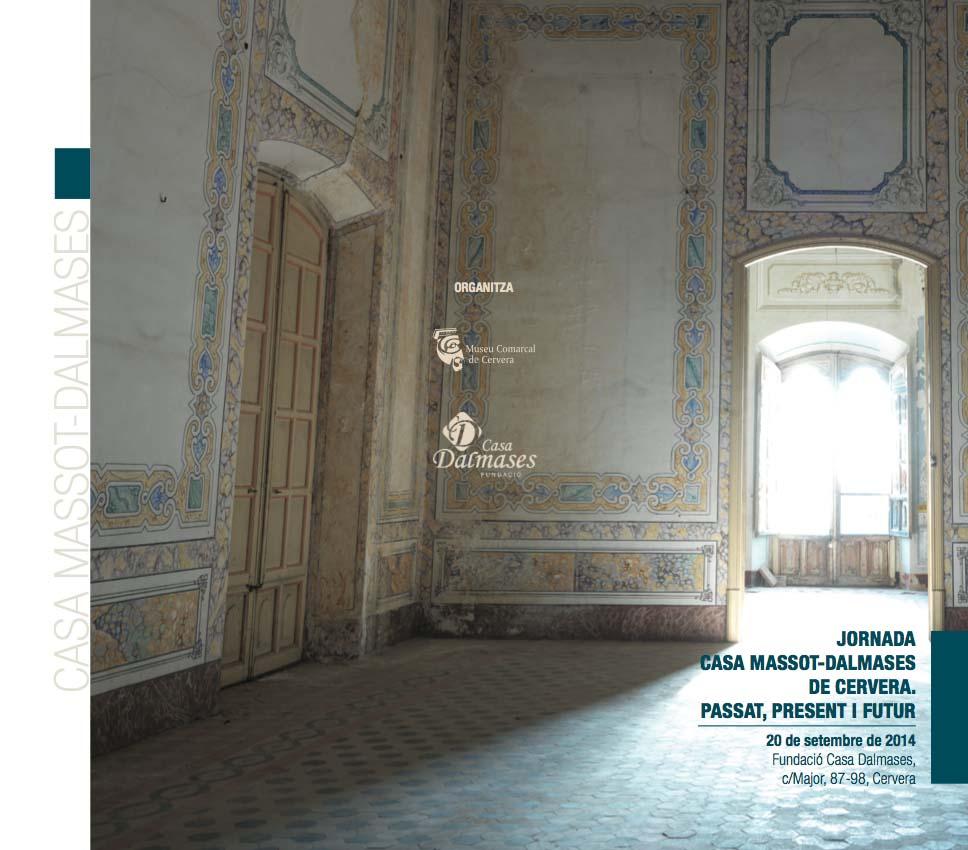 cartell jornada Casa Massot-Dalmases. Passat, present i futur