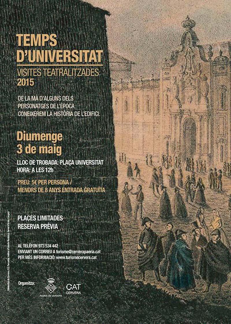 """cartell """"Temps d'Universitat"""": visita teatralitzada a la Universitat"""