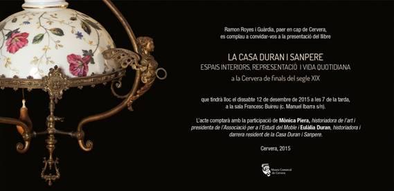 """cartell Presentació del llibre """"La Casa Duran i Sanpere. Espais interiors, representació i vida quotidiana a la Cervera de finals del segle XIX"""""""