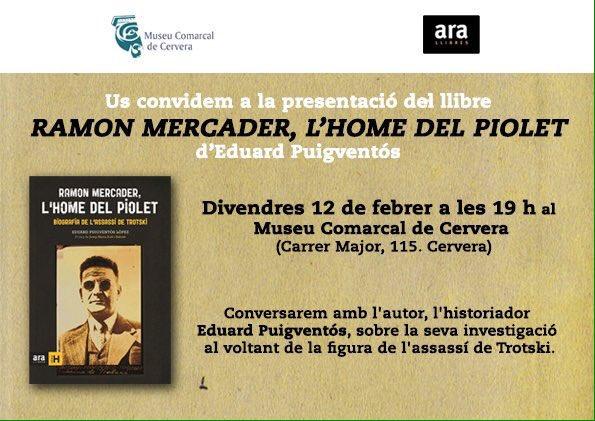 cartell Presentació del llibre 'Ramon Mercader, l'home del piolet' d'Eduard Puigventós