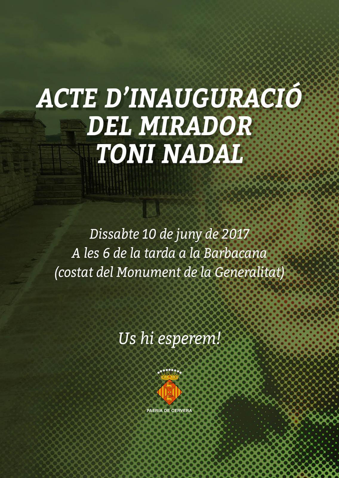 cartell Inauguració del mirador Toni Nadal