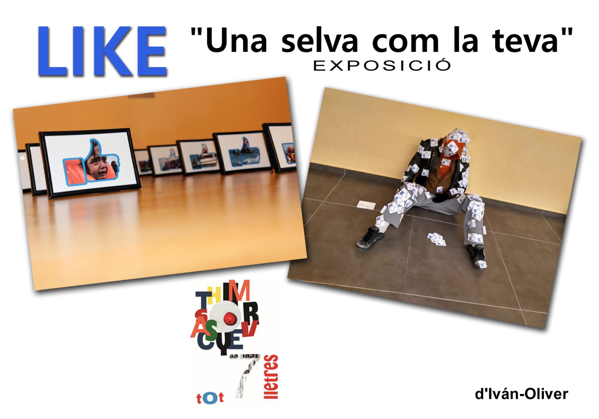cartell Exposició Like 'Una selva com la teva'