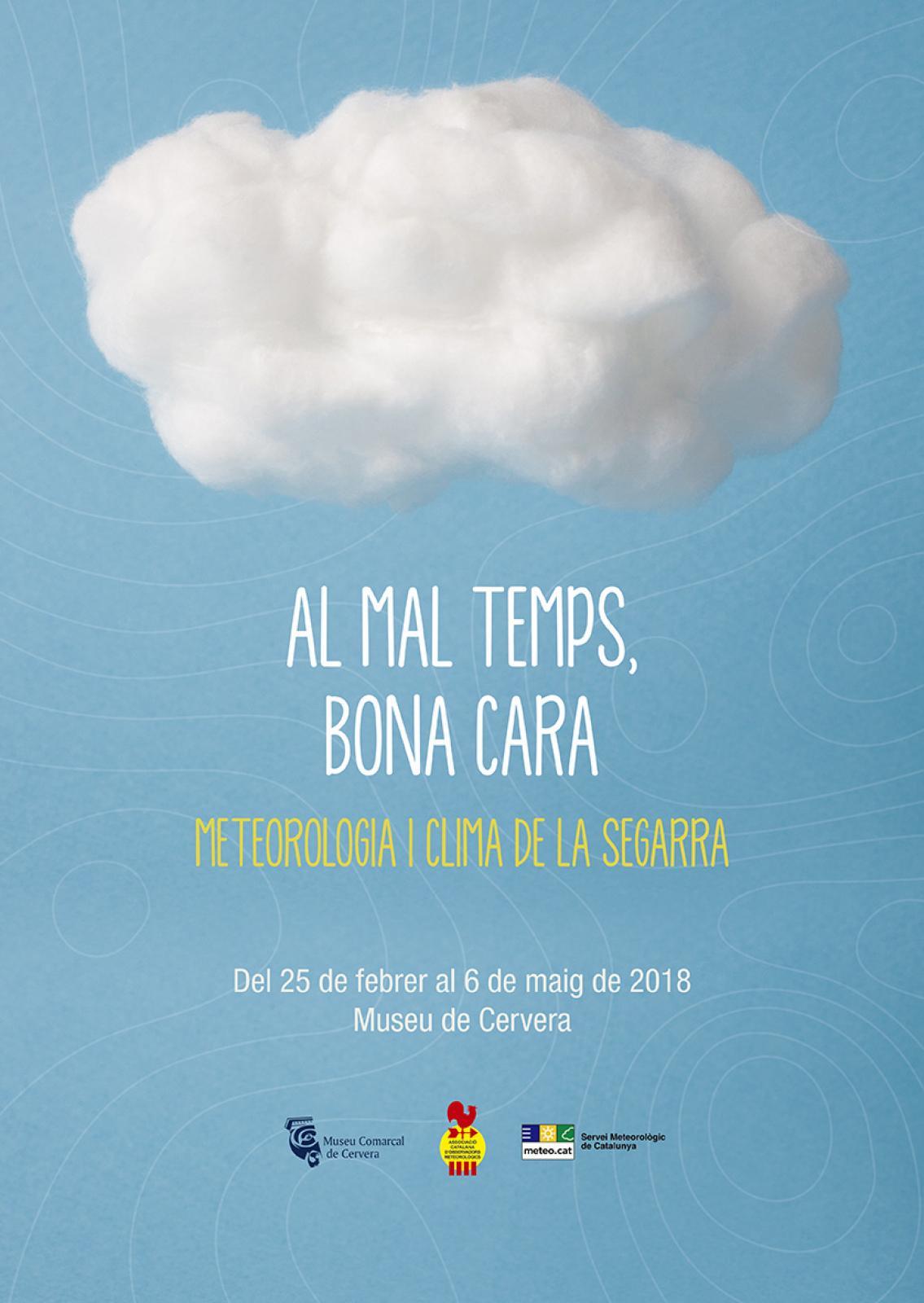 Exposició 'Al mal temps, bona cara. Meteorologia i clima de la Segarra'