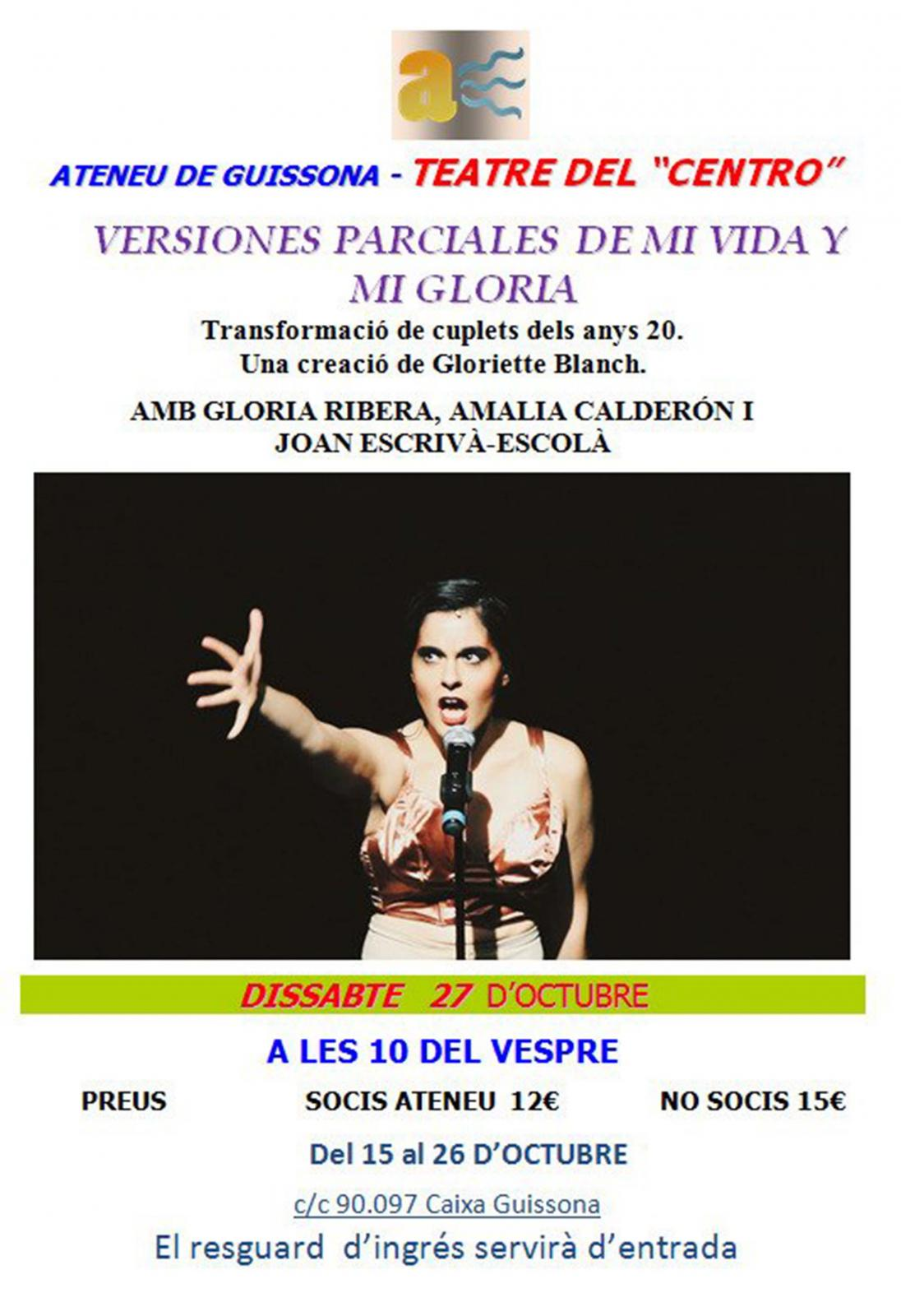 Espectacle 'Versiones parciales de mi vida y mi gloria'