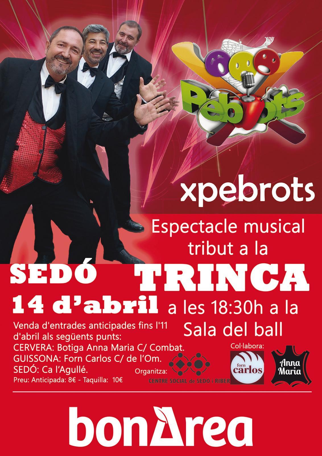 Xpebrots, Musical Tribut a la Trinca