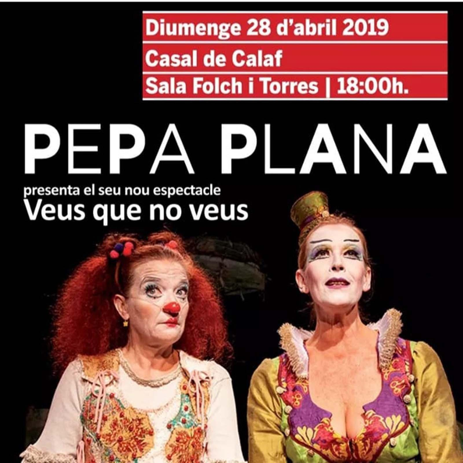 Teatre-clown Pepa Plana  'Veus que no veus'