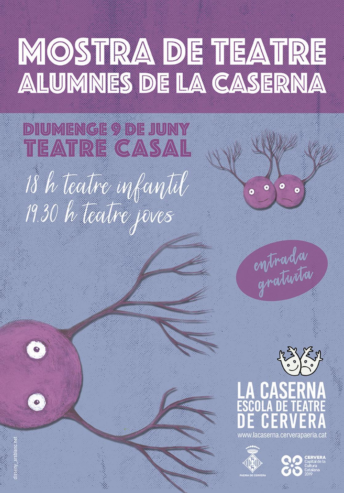 cartell MOSTRA DE TEATRE dels alumnes de LA CASERNA