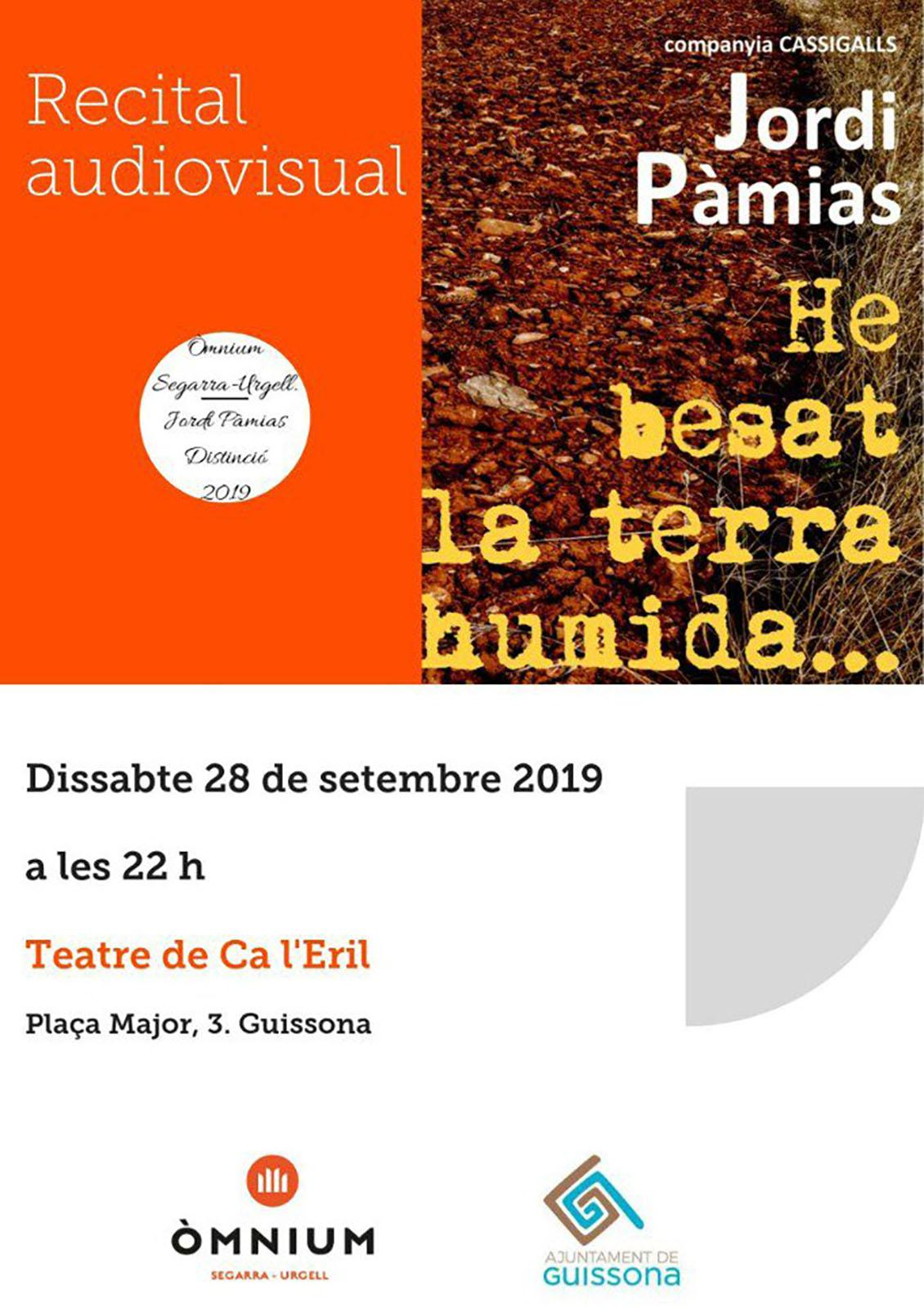 cartell Recital audiovisual 'Jordi Pàmias: He besat aquesta terra'