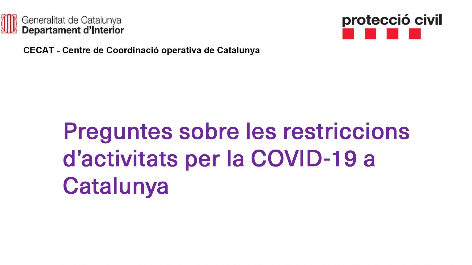 Protecció civil: preguntes sobre les restriccions d'activitats per la COVID-19 a Catalunya