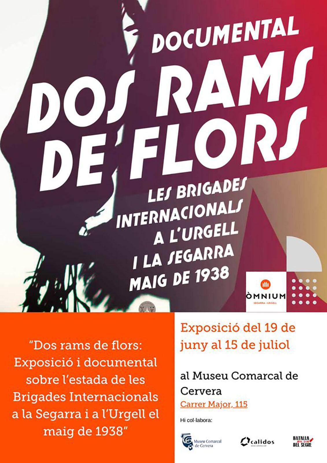 Exposició i documental 'Dos rams de flors. Les brigades internacionals a l'Urgell i la Segarra, 1938'